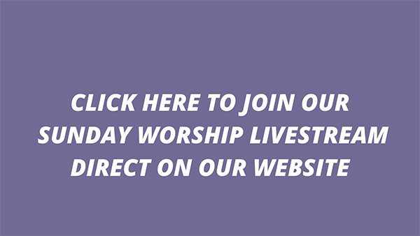 Sunday Worship Live Stream on Website